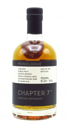 Auchentoshan - Chapter 7 Monologue #10 - Single Cask #100155 - 1998 22 year old Whisky